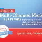 Strategic Multi-Channel Marketing for Pharma, April 2016, Washington, DC