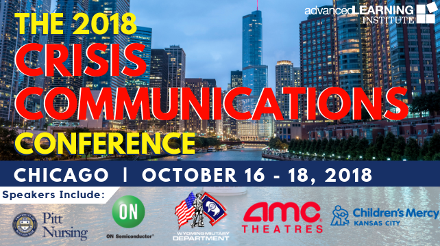 The 2018 Crisis Communications Conference Oct 16-18, 2018